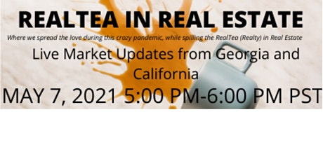 RealTea in Real Estate Live Market Updates From Georgia and California tickets