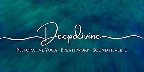 Deep Divine - Restorative Yoga, Breathwork & Gong Healing tickets