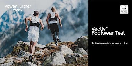 Neverstopmilano - Vectiv Footwear Test biglietti