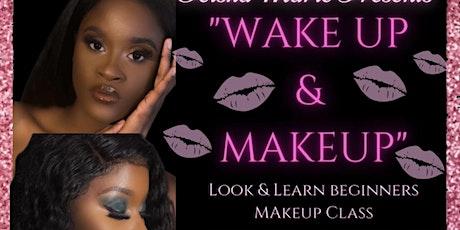 WAKE & MAKEUP Look & Learn Beginner Makeup Class tickets