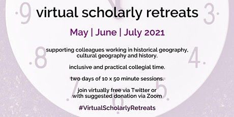 Geography Workshop presents: Virtual Scholarly Retreats 2021 billets