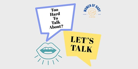 WOR Spring Quarter Event: Too Hard to Talk About? Let's Talk! tickets