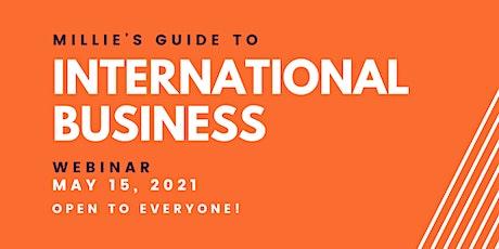 WEBINAR | Millie's Guide to International Business tickets