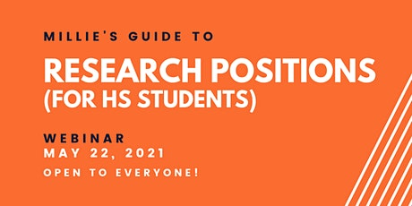 WEBINAR | Millie's Guide to Research Positions (for HS students) tickets
