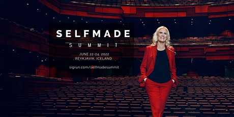 Selfmade Summit 2022 tickets