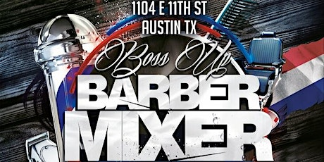 Boss up barber mixer tickets