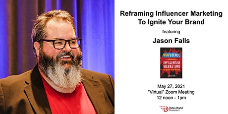 Reframing Influencer Marketing to Ignite Your Brand tickets