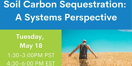 Soil Carbon Sequestration: A Systems Perspective tickets