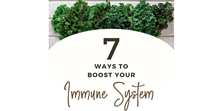 7 Ways to Boost Your Immune System tickets