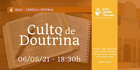 Culto de Doutrina - 06/05/21 - 18:30h as 19:45h ingressos