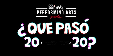 Que Pasó, 2020 (SHOW 1)| A BBharts Musical Theater Production tickets
