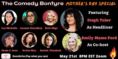 Comedy Bonfyre: Mother's Day Special tickets