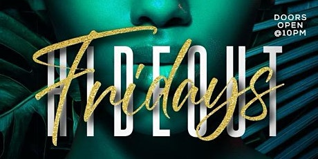 Fridays At TheHideout tickets