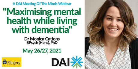 Maximising mental health while living with dementia tickets