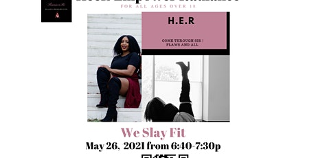 We Slay Fit (Shaniece Be's Dance Fitness H.E.R Flaws and All) tickets