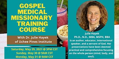 Gospel Medical Missionary Training tickets
