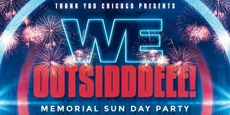 Thank You Chicago: Memorial Day Kickback! (Late Session) tickets