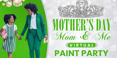 Mom & Me Mother's Day Paint Party tickets