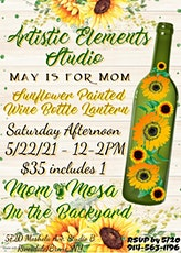 Artistic Elements Studio Outdoor Paint Party Sunflower Wine Bottle Lantern tickets