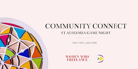 Community Connect ft. Alegoria Game Night tickets