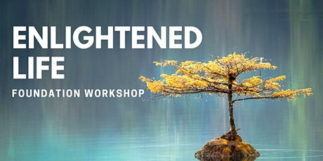 An Enlightened Life: Foundation Course [Alice Springs] tickets