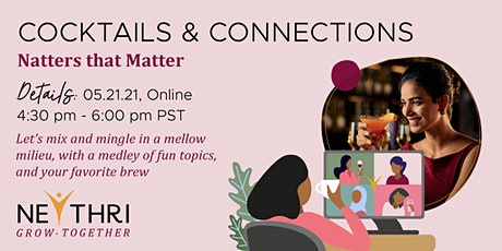 Neythri Cocktails and Connections - Natters that Matter tickets