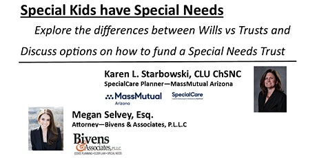 Special Kids have Special Needs -Wills vs Trusts & Funding a SNT tickets