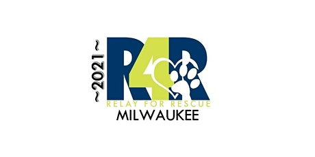 RELAY FOR RESCUE 2021-MILWAUKEE tickets
