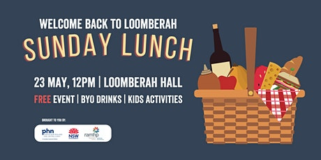 """Welcome back to Loomberah"" Sunday Lunch tickets"
