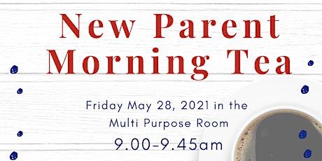 New parent morning tea tickets
