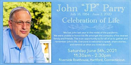 John JP Parry's Celebration of Life tickets
