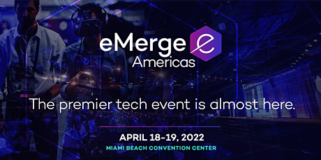 eMerge Americas 2022 Registration tickets