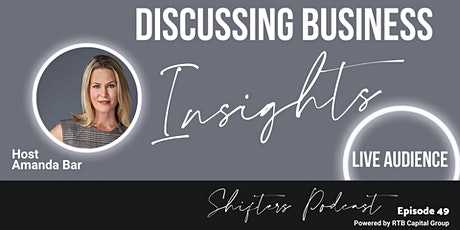 Shifters Podcast - Share Your Business Shifts & Insights tickets