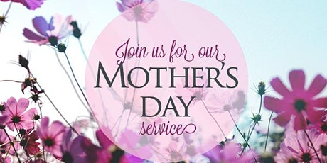Sunday Worship Service - May 9th (Mother's Day) tickets