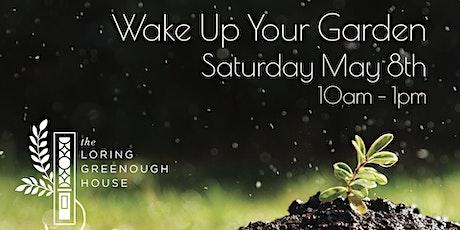 Wake Up Your Garden 2021 tickets