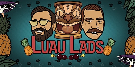 Shipwrecked at Stone Bend: Presented by the Luau Lads tickets