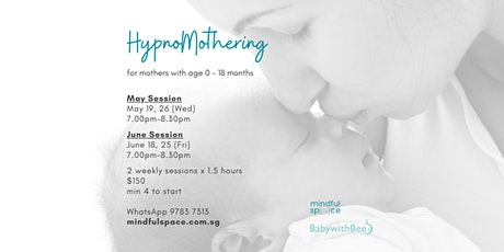 HypnoMothering for Mothers with age 0-18 months tickets