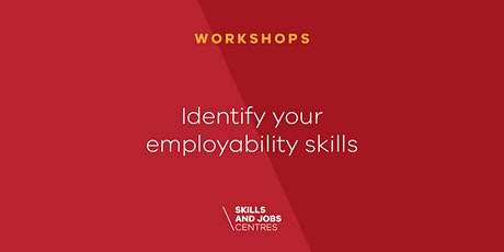 Identify your employability skills (Pivot Tool) tickets