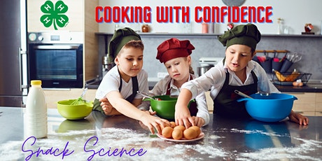 Cooking With Confidence-Snack Science tickets