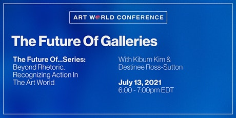 The Future of Galleries tickets