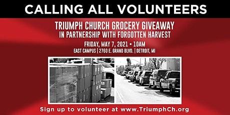Volunteer for the Triumph Church + Forgotten Harvest Grocery Giveaway tickets
