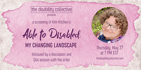 A Screening of Able to Disabled: My Changing Landscape tickets