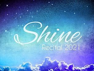 Shine: Recital 2021 tickets