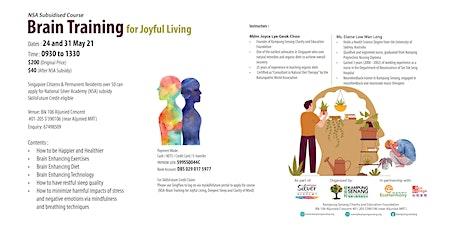 Brain Training for Joyful Living - NSA Course tickets