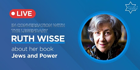 Jews and Power With the Legendary Ruth Wisse tickets