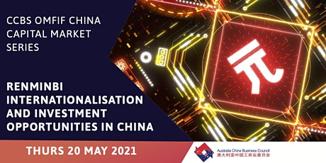 Renminbi Internationalisation and Investment Opportunities in China tickets