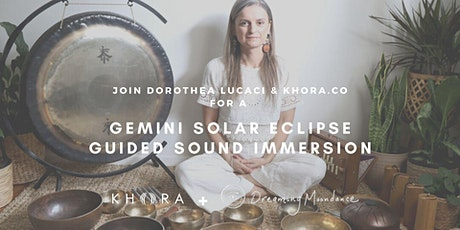 VIRTUAL Gemini Solar Eclipse Guided Sound Immersion tickets