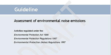 Guideline: Assessment of environmental noise emissions - Session 1 tickets