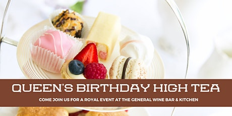 Queen's Birthday High Tea at The General Wine Bar tickets