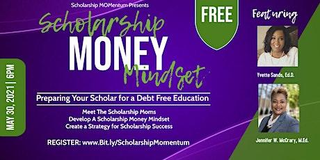 Scholarship Money Mindset Workshop Tickets